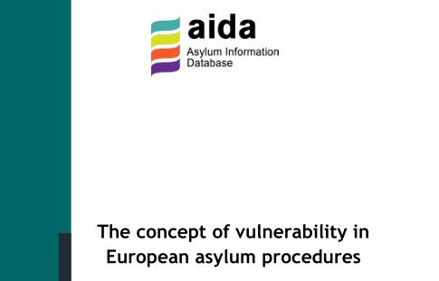 Vulnerability in European asylum procedures: new AIDA comparative report