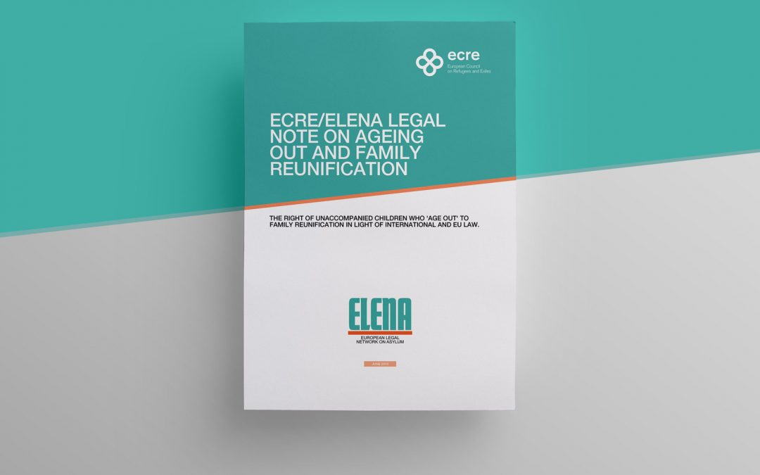 ECRE/ELENA Legal Note on Ageing Out and Family Reunification