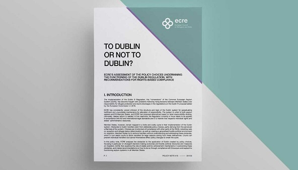 """To Dublin or not to Dublin?"" ECRE publishes policy note on policy choices and the Dublin system"