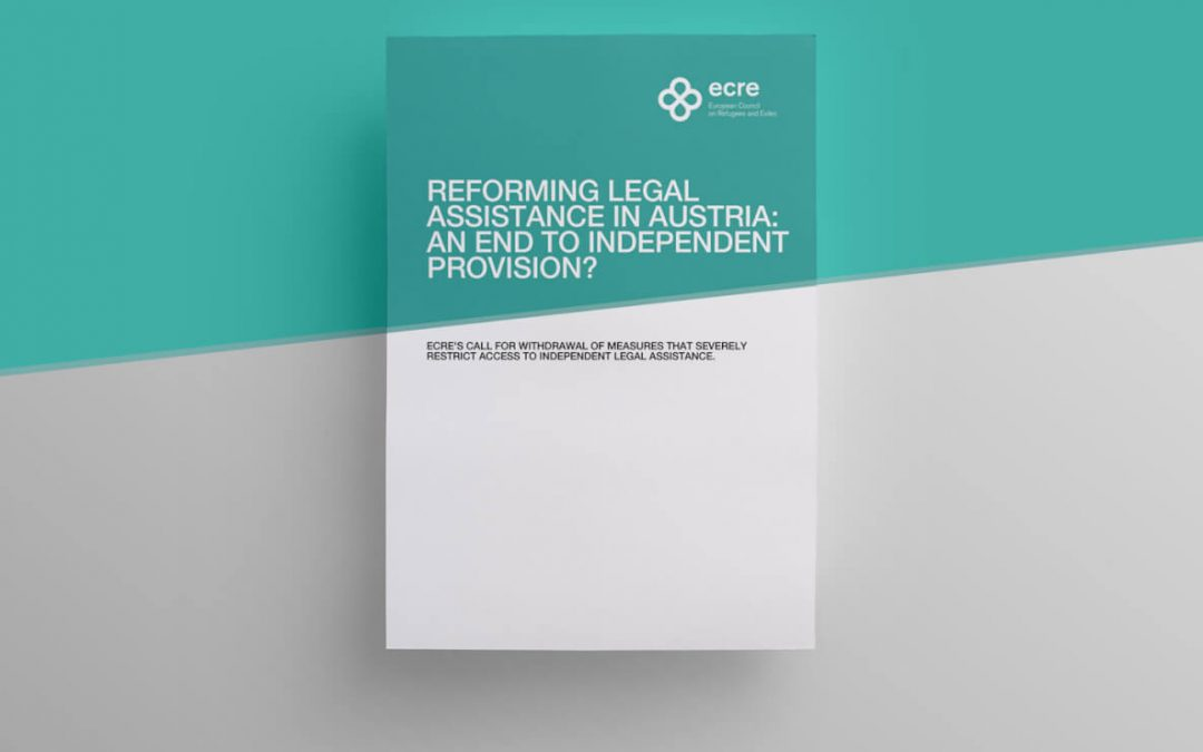 ECRE Legal Note: Reforming Legal Assistance in Austria: An End to Independent Provision?