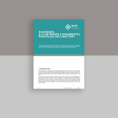 ECRE'S assessment of shortcomings in addressing fundamental rights violations within Schengen processes, with a focus on Croatia's accession to the Schengen area, and its recommendations to support fundamental rights compliance
