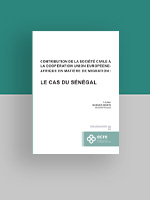CONTRIBUTION DE LA SOCIÉTÉ CIVILE À LA COOPÉRATION UNION EUROPÉENE-AFRIQUE EN MATIÈRE DE MIGRATION : LE CAS DU SÉNÉGAL