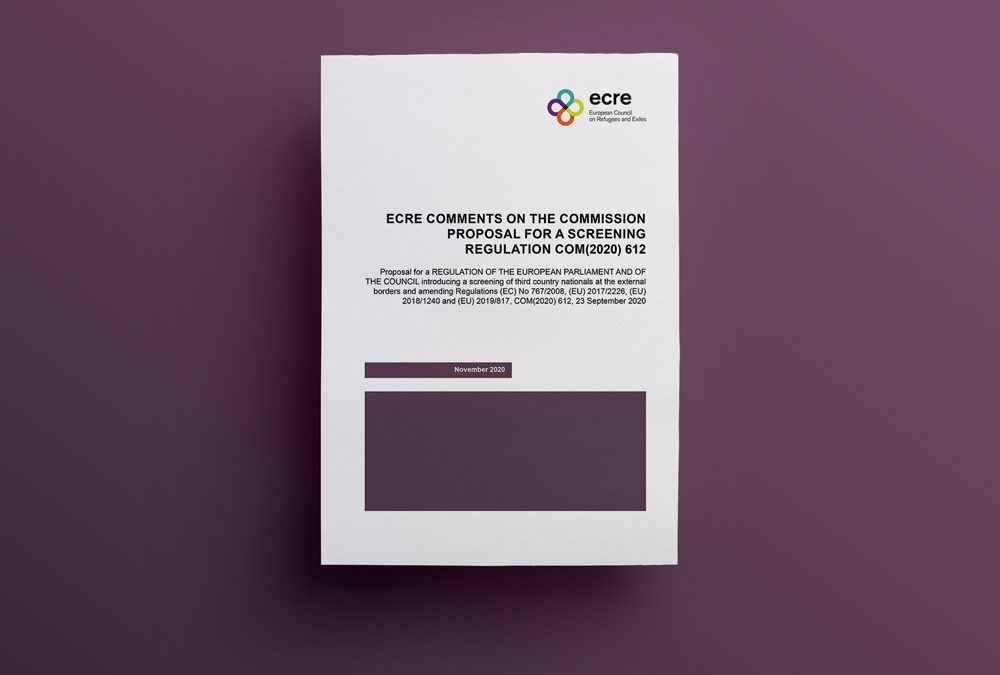 ECRE Comments: on the Commission Proposal for a Screening Regulation COM (2020) 612