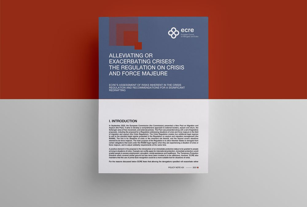 ECRE Policy Note: Alleviating or Exacerbating Crises? The Regulation on Crisis and Force Majeure
